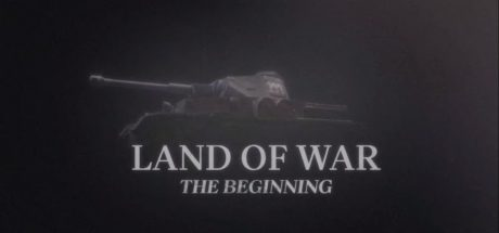 Land of War – The Beginning