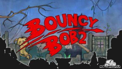 Bouncy Bob: Episode 2