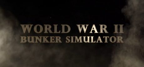 WW2: Bunker Simulator