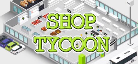 Shop Tycoon