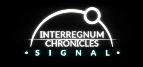 Interregnum Chronicles: Signal