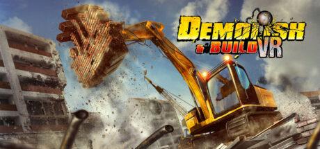 Demolish & Build VR